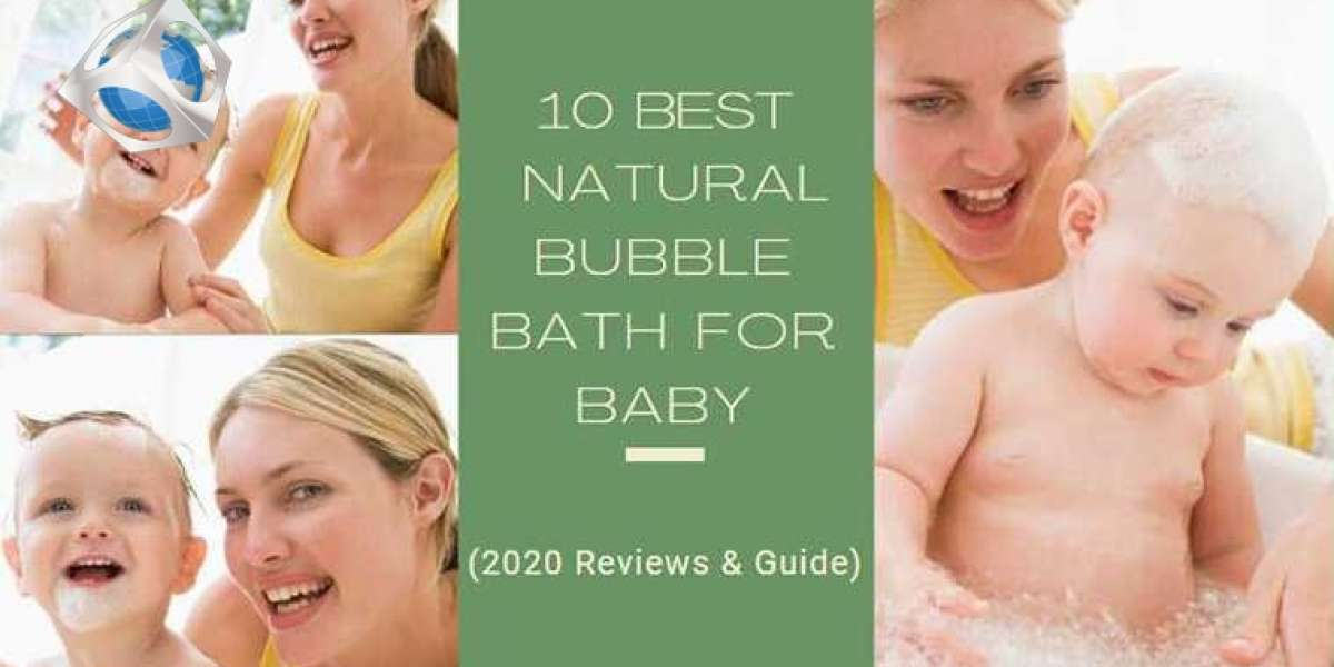 10 Best Natural Bubble Bath for Baby in 2020