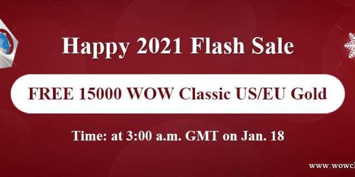 Snap Up Free 15000 good website to buy wow classic gold on Happy 2021 Flash Sale Jan 18