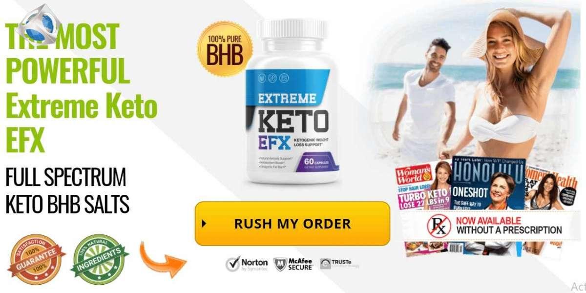 Extreme Keto EFX (Australia & UK) - Reviews, Benefits & Side Effects!